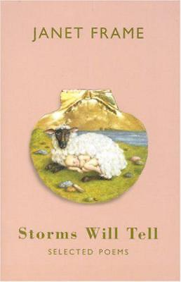 Storms Will Tell: Selected Poems by Janet Frame | Paperback Book | 9781852247898