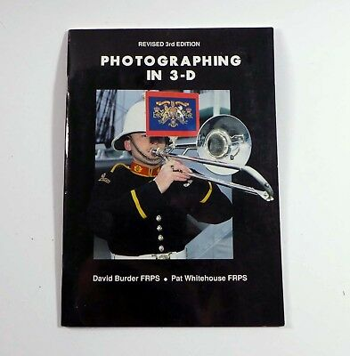 Burder & Whitehouse, Photographing in 3-D - A terrific little book! - 1986 WM