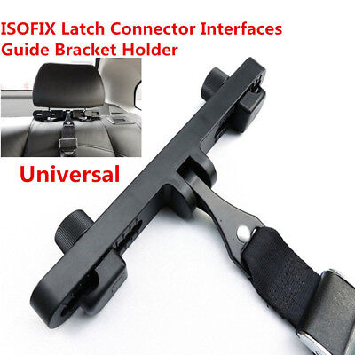 ISOFIX Latch Connector Guide Bracket For Car Baby Safe Seat Belts Headrest Mount