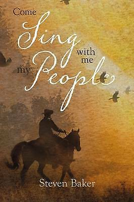 Come Sing With Me My People by Baker, Steven   Paperback Book   9781911320517  