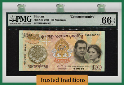 "Tt Pk 35 2011 Bhutan 100 Ngultrum ""royal Wedding Commemorative"" Pmg 66 Epq Gem!"