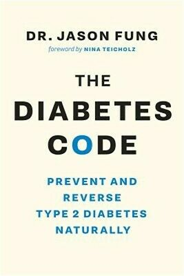 The Diabetes Code: Prevent and Reverse Type 2 Diabetes Naturally (Paperback or S