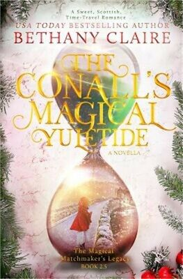 The Conall's Magical Yuletide (a Novella): A Sweet, Scottish Time Travel Romance