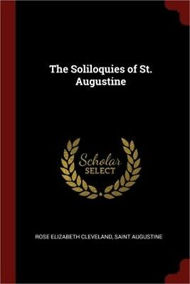 The Soliloquies of St. Augustine (Paperback or Softback)
