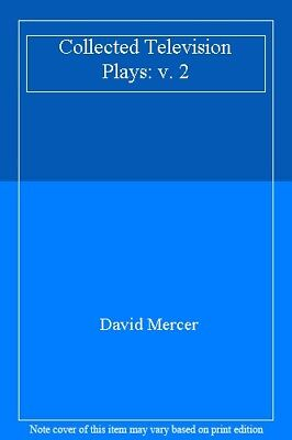 Collected Television Plays: v. 2,David Mercer