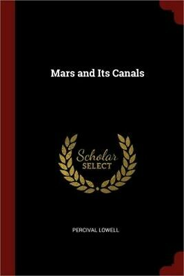 Mars and Its Canals (Paperback or Softback)