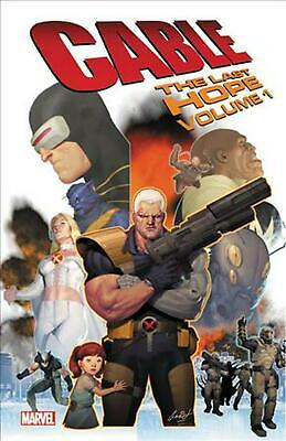 Cable: The Last Hope by Duane Swierczynski Paperback Book Free Shipping!