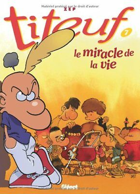 Titeuf: Le miracle de la vie (7) by Prevert, Jacques Book The Fast Free Shipping