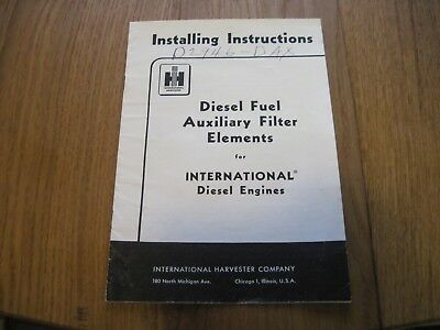 Vtg Ih International Installation Instructions Diesel Engine Fuel Filter Element