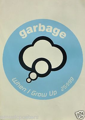 """GARBAGE """"WHEN I GROW UP - 25/1/99"""" PROMO POSTER -Shirley Manson, 90's Rock Music"""
