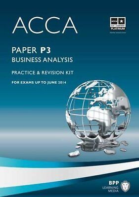ACCA - P3 Business Analysis: Revision Kit,BPP Learning Media- 9781445366531