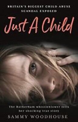 Just A Child  by Sammy Woodhouse  9781788700078