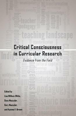 Critical Consciousness in Curricular Research: Evidence from the Field (Critical