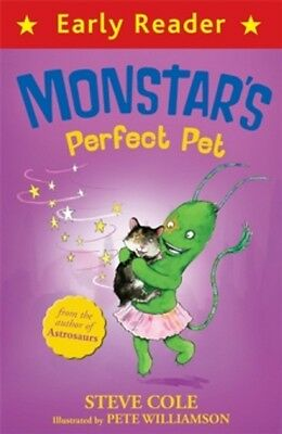 MONSTARS PERFECT PET Early Reader / STEVE COLE 9781444014631
