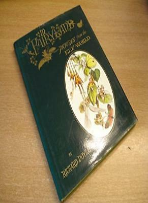 In Fairyland: Pictures from the Elf-world,Richard Doyle