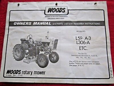 WOODS IH A Super A L59 A 3 L306 A Rotary Belly Mower Operators Parts Manual