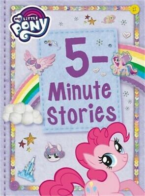 My Little Pony: 5-Minute Stories (Hardback or Cased Book)
