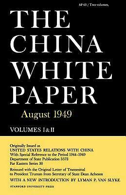 The China White Paper: August 1949 by U.S. Dept of State (English) Paperback Boo