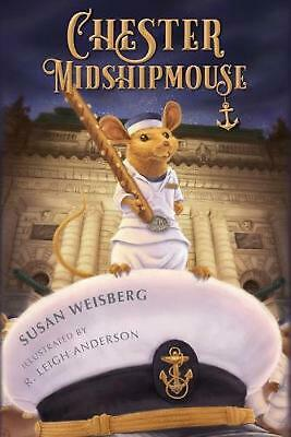 Chester Midshipmouse by Susan Weisberg Paperback Book Free Shipping!
