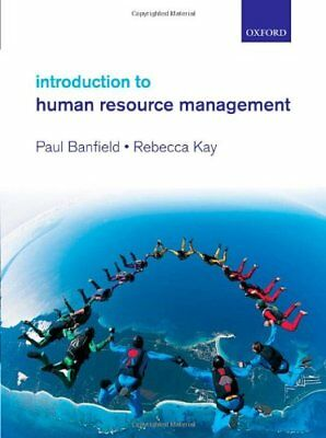 Introduction to Human Resource Management,Paul Banfield, Rebecca Kay