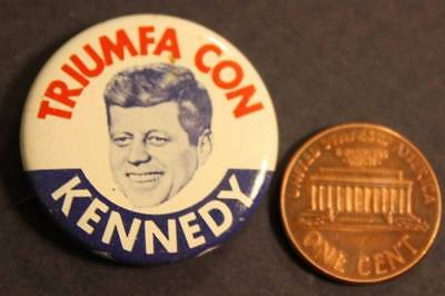 1660 Official 1960 Campaign TRIUMFA CON John KENNEDY Hispanic Outreach Button