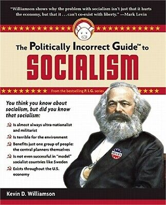 The Politically Incorrect Guide to Socialism (Paperback or Softback)
