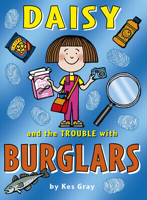 Daisy and the trouble with burglars by Kes Gray (Paperback / softback)