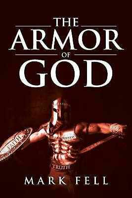The Armor of God by Mark Fell Paperback Book Free Shipping!
