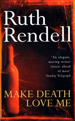 Make Death Love Me, Ruth Rendell