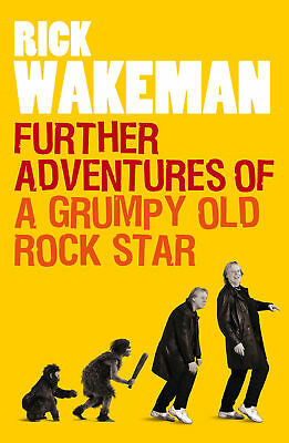 Further Adventures of a Grumpy Old Rock Star, Rick Wakeman