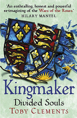 Kingmaker: Divided Souls, Toby Clements