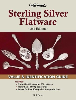 Warman's Sterling Silver Flatware: Value & Identification Guide, 2nd Edition…