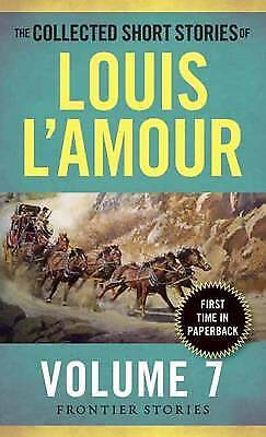 The Collected Short Stories Of Louis L'amour, Volume 7, Louis L'Amour