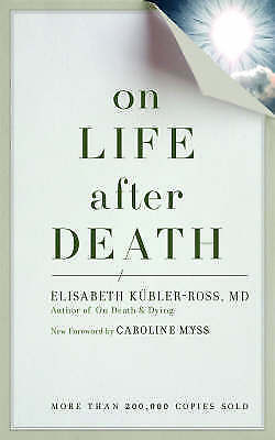 On Life After Death New Edi, Elizabeth Kubler-Ross