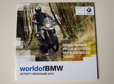 BMW . Motorrad . World of BMW . Activity Brochure 2014