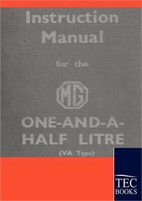 Instruction Manual for the MG 1,5 Litre (Paperback or Softback)