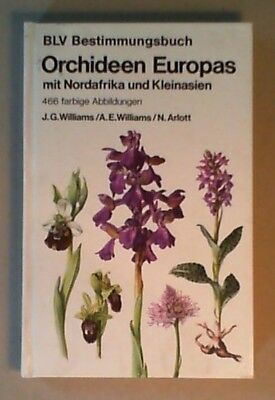 Williams, John G.; Williams, Andrew E.; Arlott, Norman - Orchideen Europas mit N