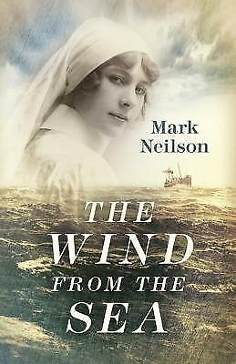 The Wind from the Sea, Mark Neilson