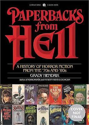Paperbacks From Hell, Grady Hendrix