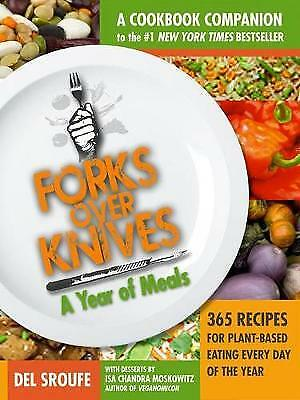 Forks Over Knives Cookbook:Over 300 Recipes for Plant-Based Eating All Though th