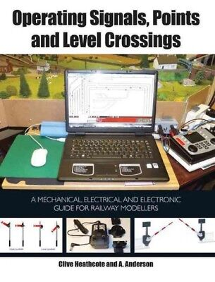 Operating Signals, Points and Level Crossings, Heathcote, Clive