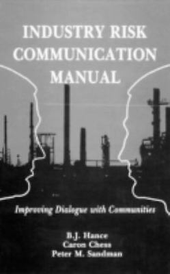 NEW - Industry Risk Communication ManualImproving Dialogue with Communities