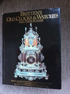 Brittens Old Clocks & Watches & Makers. Horology, 1986 Edition.