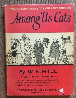 1926 Among Us Cats Book Humor Illustrated HCDJ Drawings Hill Satire Hard Cover
