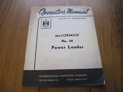 Vtg Operator's Manual Mccormick No 50 Power Loader Ih International Harvester