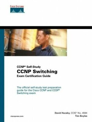 CCNP Switching Exam Certification Guide (Cisco Certification &... by Boyles, Tim