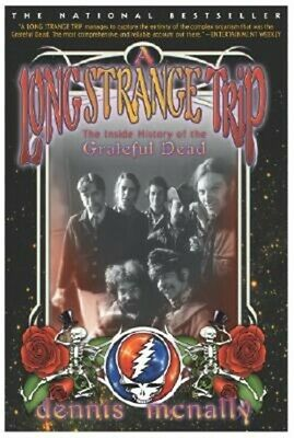 A Long Strange Trip: The Inside History of the Grateful Dead (Paperback or Softb