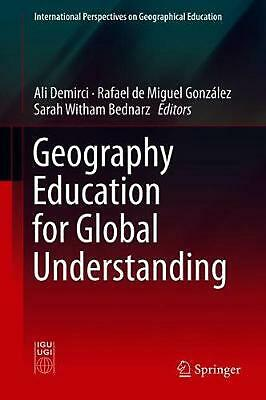 Geography Education for Global Understanding Hardcover Book Free Shipping!