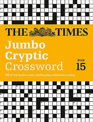 The Times Jumbo Cryptic Crossword 15 9780008136444
