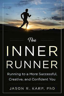 The Inner Runner, Jason R. Karp